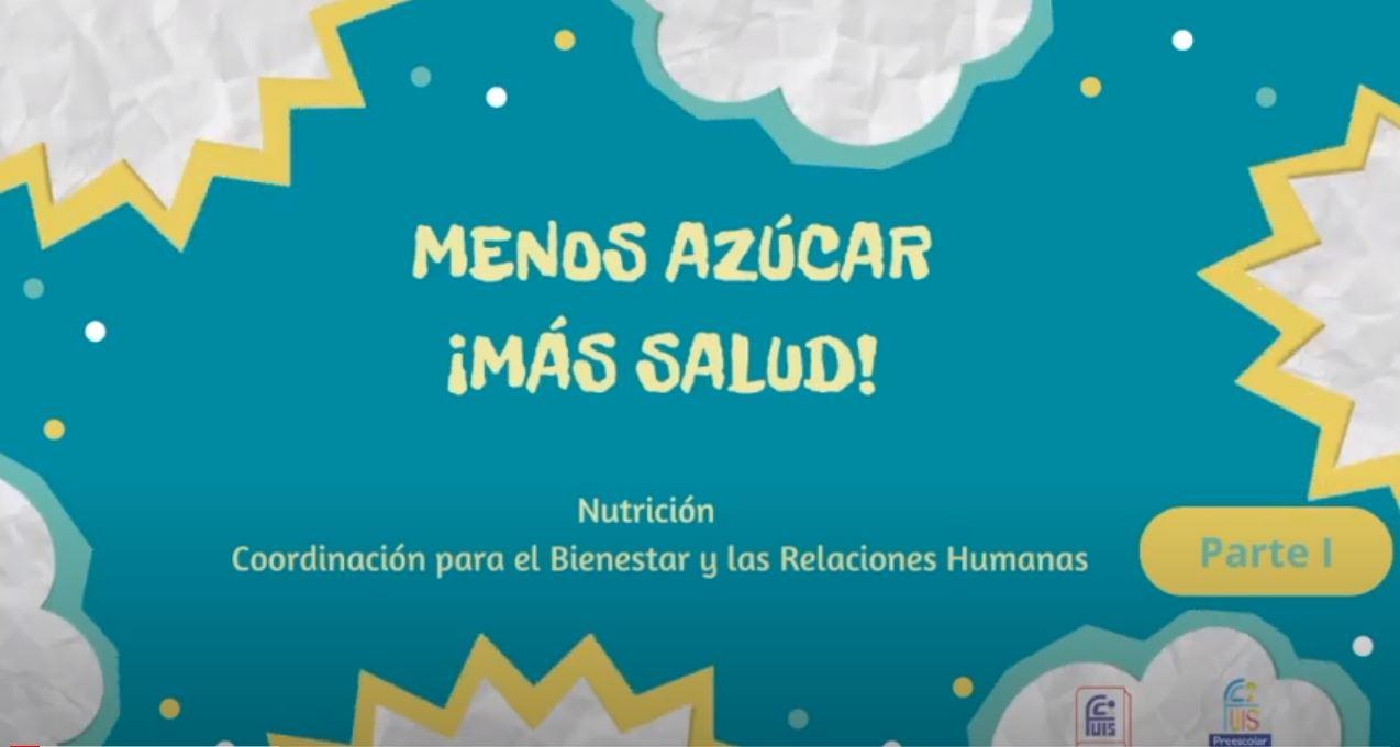 Menos Azúcar ¡Más Salud!