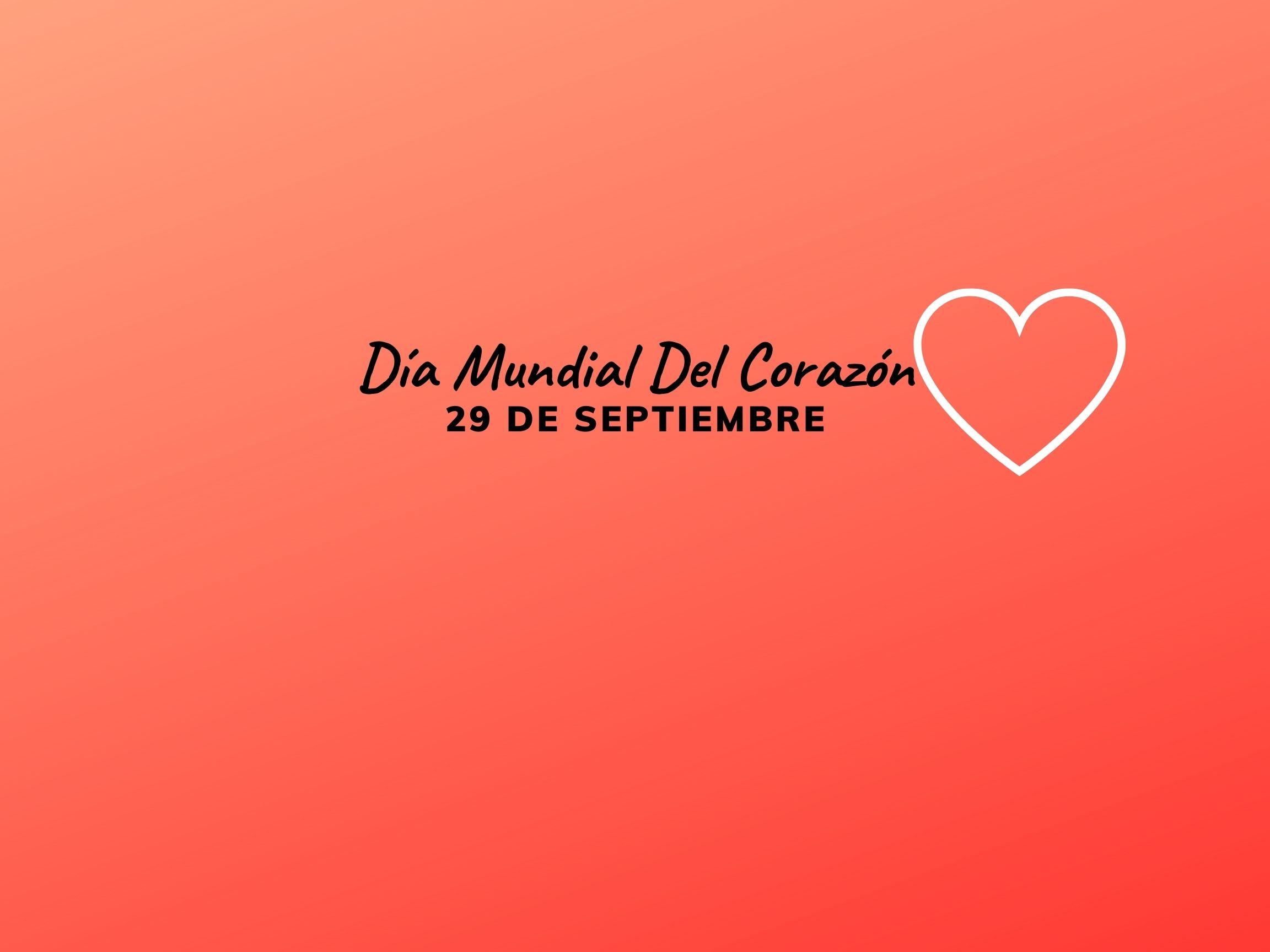 Día Mundial del Corazón.